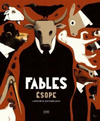 Fables / Esope ; illustré par Jean-François Martin ; adaptacion de Jean-Philippe Mogenet