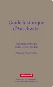 Guide historique d'Auschwitz et des traces juives de Cracovie