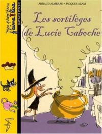 Les sortilèges de Lucie Caboche