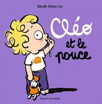 Cléo et le pouce