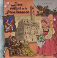 Lisa, enfant de la Renaissance