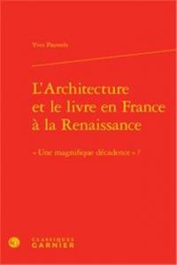 L'architecture et le livre en France à la Renaissance