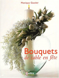 Bouquets de table en fête