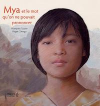 Mya et le mot qu'on ne pouvait pronuncer