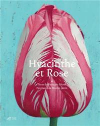 Hyacinthe et Rose / texte de François Morel ; peintures de Martin Jarrie