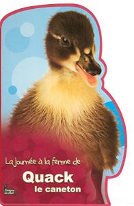 La journee à la ferme de Quack le caneton