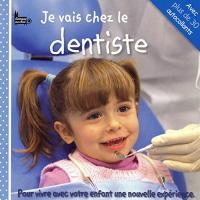 Je vais chez le dentiste