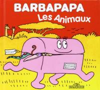 Barbapapa. Les animaux