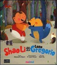 Shaoli e il Lupo Gregorio