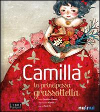 Camilla la principessa grassottella