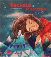 Rachele e le montagne