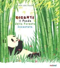 Gigante, il panda della foresta incantata