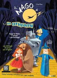 Il mago di Oz in origami