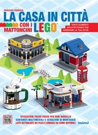 La casa in città con i mattoncini Lego