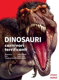 Dinosauri carnivori terrificanti