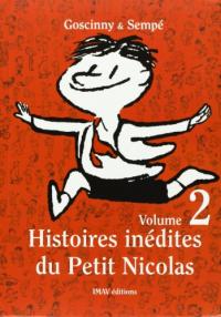 Histoires inédites du Petit Nicolas . Volume 2