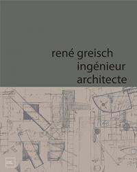 René Greisch, ingénieur architecte
