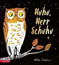 Huhu, Herr Schuhu