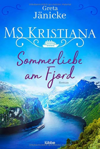MS Kristiana 1 - Sommerliebe am Fjord