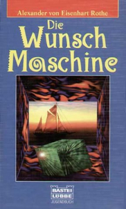 Die Wunsch Maschine