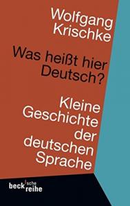 Was heisst hier Deutsch