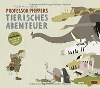 Professor Pfeffers tierisches Abenteuer
