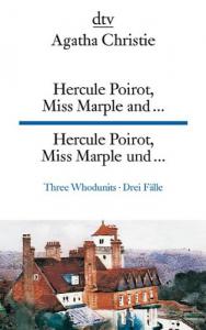 Hercule Poirot, Miss Marple and...