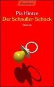 Der Schnuller-Schock