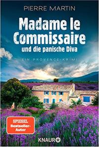 Madame le Commissaire und die panische Diva