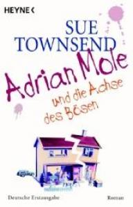 Adrian Mole und die Achse des Bosen