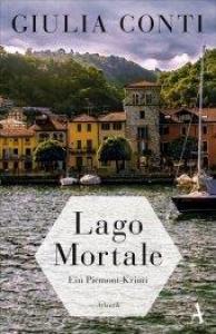 Lago Mortale: ein Piemont-krimi