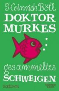 Doktor Murkes gesammeltes schweigen und andere satiren