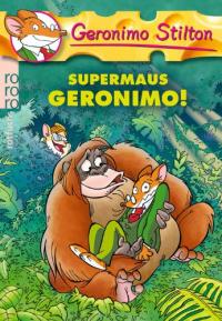 Supermaus Geronimo!