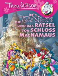 Die Thea Sisters und das Rätsel von Schloss MacNamaus