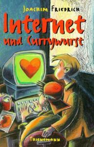 Internet und Currywurst