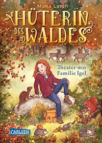 Theater mit Familie Igel
