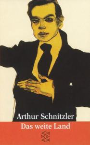 Das weite Land : Dramen, 1909-1912 / Arthur Schnitzler