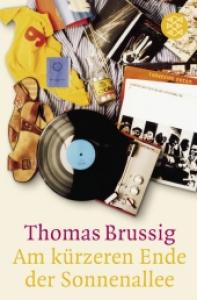 Am kürzeren Ende der Sonnenallee / Thomas Brussig