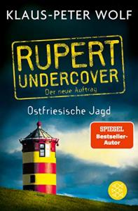 Ostfriesische Jagd - Rupert undercover -