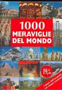 1000 meraviglie del mondo