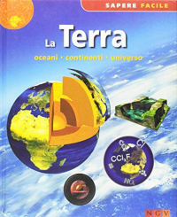 La Terra: oceani, continenti, universo