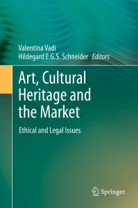 Art, cultural heritage and the markwt: ethical and legal issues