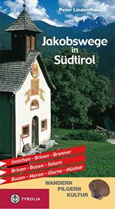 Jakobswege in Südtirol