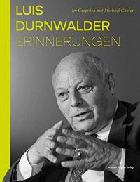 Luis Durnwalder - Erinnerungen