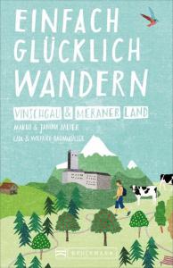 Vinschgau & Meraner Land