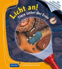 Licht an! Tiere unter der Erde / [idee: Claude Delafosse ; illustration: Daniel Moignot]