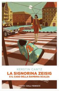 La signorina Zeisig e il caso della bambina scalza