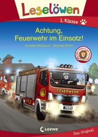 Achtung, Feuerwehr im Einsatz!