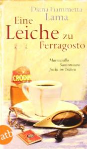 Eine Leiche zu Ferragosto. Maresciallo Santomauro fischt im truben