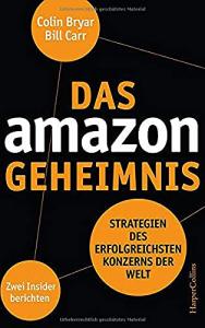 Das Amazon-Geheimnis - Strategien des erfolgreichsten Konzerns der Welt